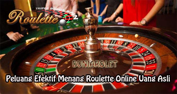 Peluang Efektif Menang Roulette Online Uang Asli
